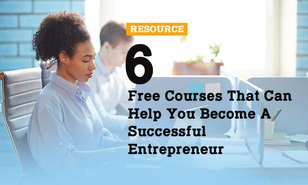 free-courses-that-can-help-you-become-a-successful-entrepreneur